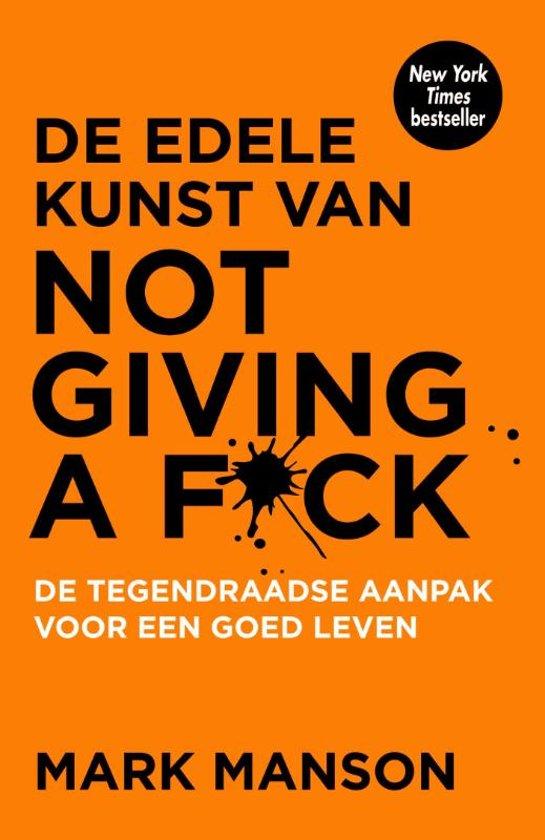 edele kunst van not giving a fuck