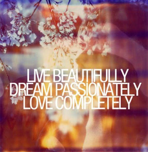 Leef, droom en heb lief!