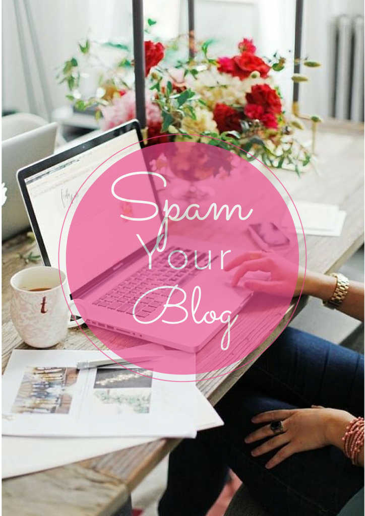 Spam Your Blog _blog