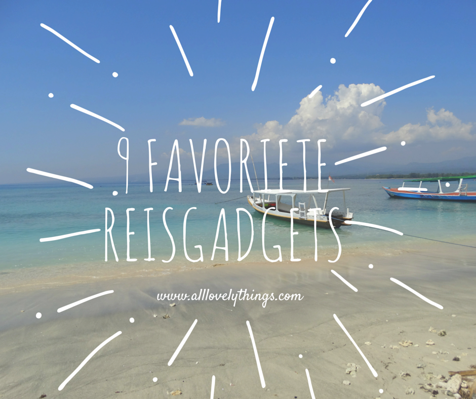 9 favoriete reisgadgets