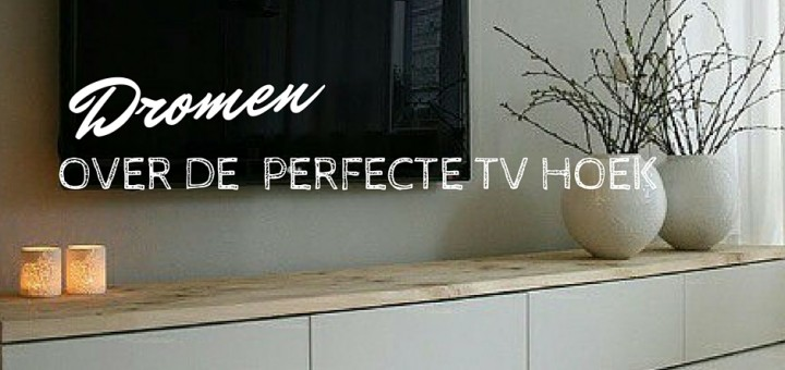 perfecte tv hoek