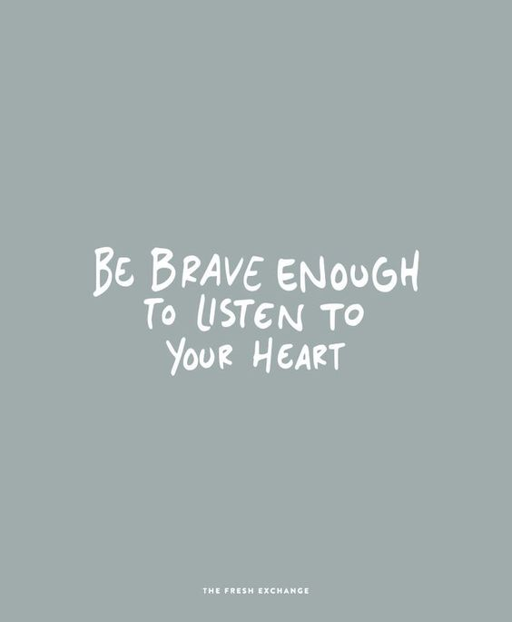 be brave quote 30-ers dilemma